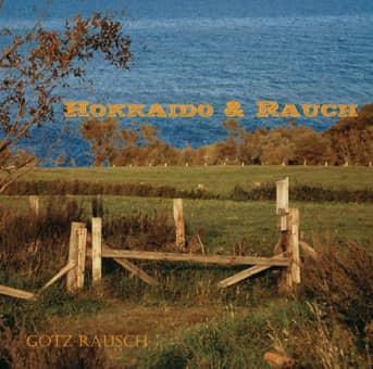 """Albumcover """"Hokkaido und Rauch"""", Götz Rausch"""