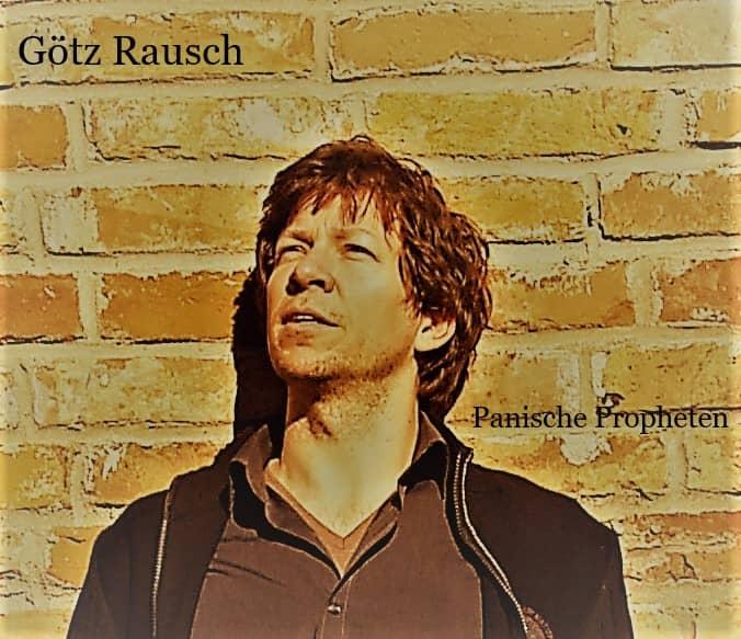 "Albumcover ""Panische Propheten"", Götz Rausch"